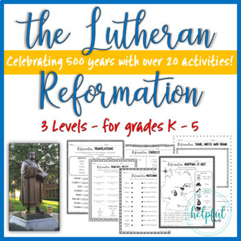 The Lutheran Reformation - 3 Level BUNDLE *Print and Go!*