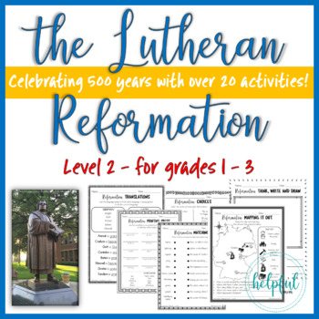 The Lutheran Reformation - Level 2 Activities *Print and Go!*