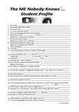 The ME Nobody Knows . . . Science Student Profile Sheet