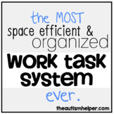 The MOST Space Efficient & Organized Work Task System for a Special Ed Classroom