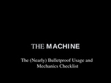 The Machine! - A Proofreading Checklist