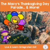 The Macy's Thanksgiving Day Parade & More!