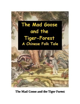 The Mad Goose and the Tiger Forest - A Chinese Folk Tale