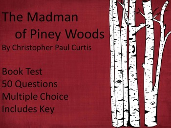 The Madman of Piney Woods Book Test