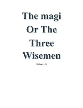The Magi or Three Wisemen