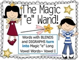 "The Magic ""E"" Wand with Blends & Digraphs using Vowel I"