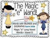 "The Magic ""E"" Wand with Blends and Digraphs using Vowel O"