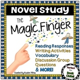 The Magic Finger Novel Study