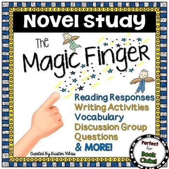 The Magic Finger Novel Study