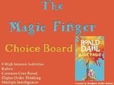 The Magic Finger Choice Board Novel Study Activities Menu Book Project Rubric