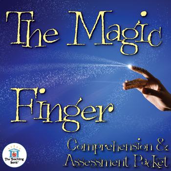 The Magic Finger Comprehension and Assessment Bundle