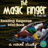 The Magic Finger Novel Study- Reader's Response Mini Book