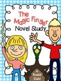 The Magic Finger Novel Study Roald Dahl Comprehension Questions & Test
