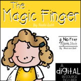 The Magic Finger Novel Study and DIGITAL Resource