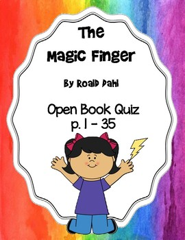 The Magic Finger Open Book Quiz (p. 1 - 35)