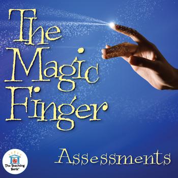 The Magic Finger Assessment Packet