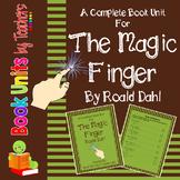 The  Magic Finger by Roald Dahl Book Unit
