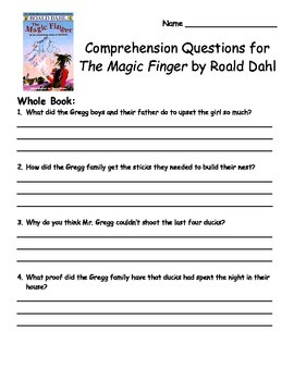 The Magic Finger by Roald Dahl Comprehension Packet