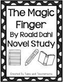 The Magic Finger by Roald Dahl Novel Study