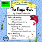 The Magic Fish DIGITAL Reading Workbook in Google Slides