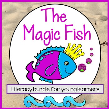The Magic Fish Literacy Unit
