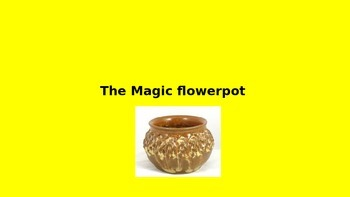 The Magic Flowerpot