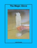The Magic Glove Science Experiment