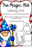 The Magic Hat - Literacy Unit
