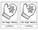 The Magic Mittens-Winter Emergent Reader-Kindergarten or First Grade