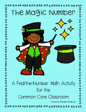The Magic Number - A Find the Number Activity