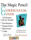 The Magic Pencil Curriculum Guide: A Literacy Lift for Youth!