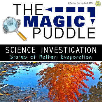 The Magic Puddle: States of Matter Science Investigation