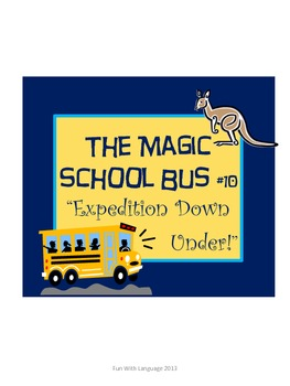 The Magic School Bus #10 Expedition Down Under Worksheets