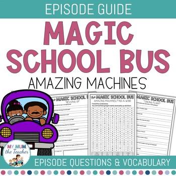 The Magic School Bus - Amazing Machines