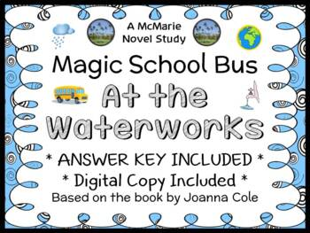 The Magic School Bus At the Waterworks (Joanna Cole) Book Study (19 pages)