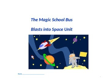 The Magic School Bus Blasts into Space Unit