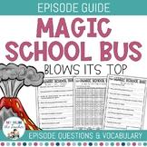 Magic School Bus Episode Guide - Blows its Top