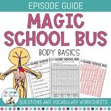The Magic School Bus Episode Guide - Body Basics