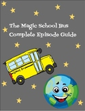 The Magic School Bus Complete Episode Guide and Related Topics