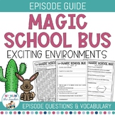 The Magic School Bus - Exciting Environments