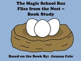 The Magic School Bus Flies from the Nest - Book Study