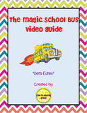 "The Magic School Bus ""Gets Eaten"" Video Guide"