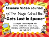 The Magic School Bus: Gets Lost in Space - Video Journal