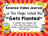 The Magic School Bus: Gets Planted - Video Journal