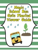 Magic School Bus Gets Planted
