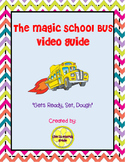 "The Magic School Bus ""Gets Ready, Set, Dough"" Video Guide (FREEBIE)"
