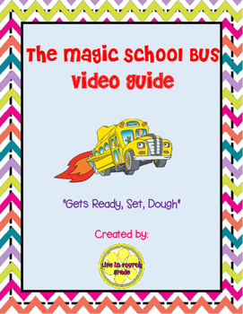 "The Magic School Bus ""Gets Ready, Set, Dough"" Video Guide"