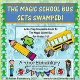 The Magic School Bus Gets Swamped: No-Prep Companion Guide