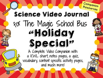 The Magic School Bus: Holiday Special - Video Journal
