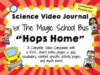 The Magic School Bus: Hops Home - Video Journal